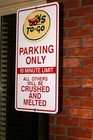 Chili's To Go parking sign - all others will be crushed and melted'.