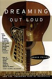 Dreaming Out Loud book about the Country Music Industry by Bruce Feiler.